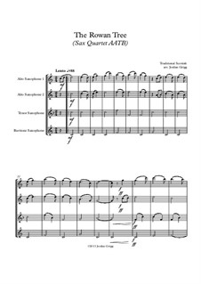 The Rowan Tree: For sax quartet AATB by folklore