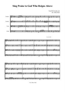 Sing Praise to God, Who Reigns Above: Für Streichquartett by Unknown (works before 1850)