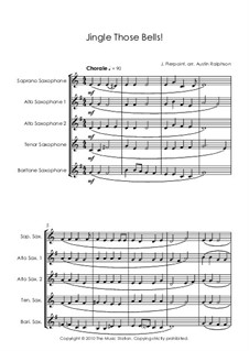 Jingle Those Bells: For sax quintet by James Lord Pierpont