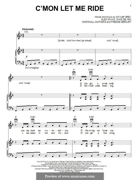 C'mon Let Me Ride: Für Stimme und Klavier (oder Gitarre) by Alexander Grant, Freddie Mercury, Marshall Mathers, Mike Del Rio, Skylar Grey