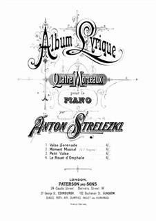 Album Lyrique. Le Rouet d'Omphale. Etude de Salon: Album Lyrique. Le Rouet d'Omphale. Etude de Salon by Anton Strelezki