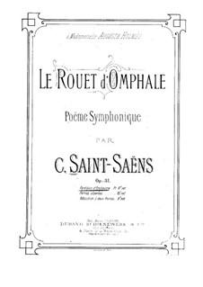 Le rouet d'Omphale, Op.31: Vollpartitur by Camille Saint-Saëns