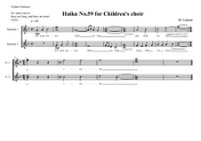 Haiku No.59 for children's choir, MVWV 480: Haiku No.59 for children's choir by Maurice Verheul