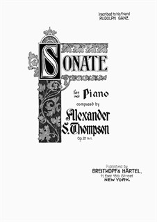 Sonata in A, Op.21: Sonata in A by Alexander Stewart Thompson