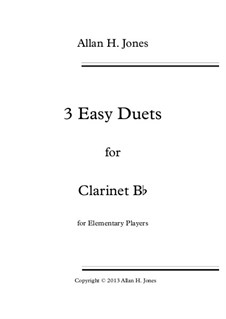 3 Easy Duets: For clarinet Bb by Allan Herbie Jones