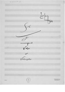 Suite für Solo-Bratsche oder -Cello: Suite für Solo-Bratsche oder -Cello by Ernst Levy