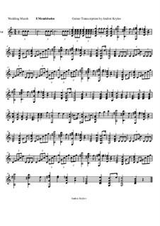 Hochzeitsmarsch: Für Gitarre by Felix Mendelssohn-Bartholdy