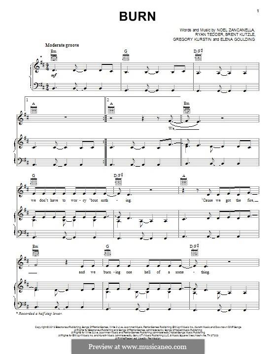 Burn: Für Stimme und Klavier (oder Gitarre) by Brent Kutzle, Ellie Goulding, Greg Kurstin, Noel Zancanella, Ryan B Tedder