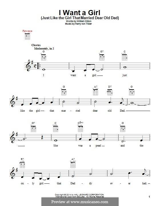 I Want a Girl (Just Like the Girl That Married Dear Old Dad): Für Ukulele by Harry von Tilzer