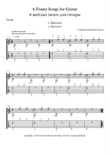 6 funny songs for guitar: 6 funny songs for guitar by Ksenia Nemera