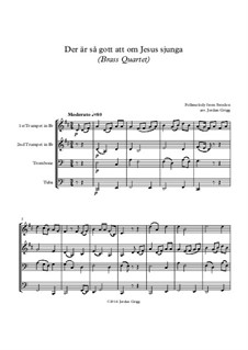 Der är så gott att om Jesus sjunga: Für Blechblasquartett by folklore