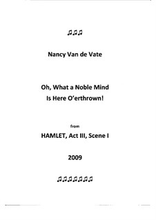 Oh, What a Noble Mind Is Here O'erthrown!: Oh, What a Noble Mind Is Here O'erthrown! by Nancy Van de Vate