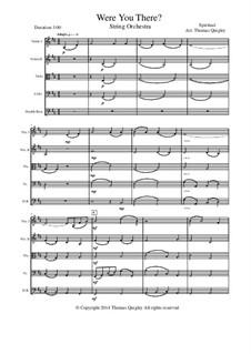 Were You There: Für Streichorchester by folklore