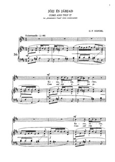 Alexander's Fest oder die Macht der Tonkunst, HWV 75: Come and trip it... by Georg Friedrich Händel