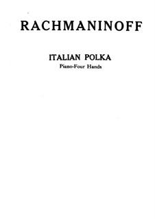 Italian Polka: Für Klavier, vierhändig by Sergei Rachmaninoff