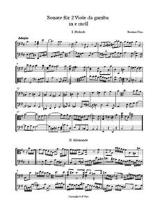 Sonate für 2 Viole da Gamba e moll: Sonate für 2 Viole da Gamba e moll by Bernhard Vass