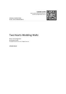 Two Hearts Wedding Waltz: Two Hearts Wedding Waltz by Suzanne Austin