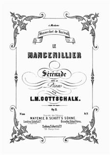 Le Mancenillier. Sérénade, Op.11: Für Klavier by Louis Moreau Gottschalk