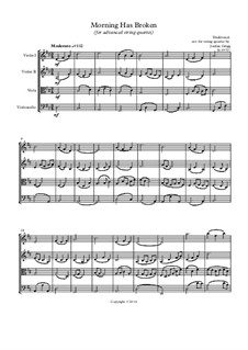 Morning has Broken: Advanced string quartet by Unknown (works before 1850)