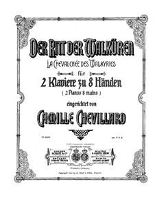 Die Walküre, WWV 86b: Der Ritt der Walküren, für zwei Klaviere, achthändig by Richard Wagner