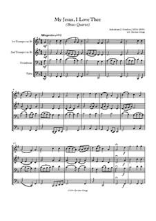 My Jesus, I Love Thee: Für Blechblasquartett by Adoniram Judson Gordon