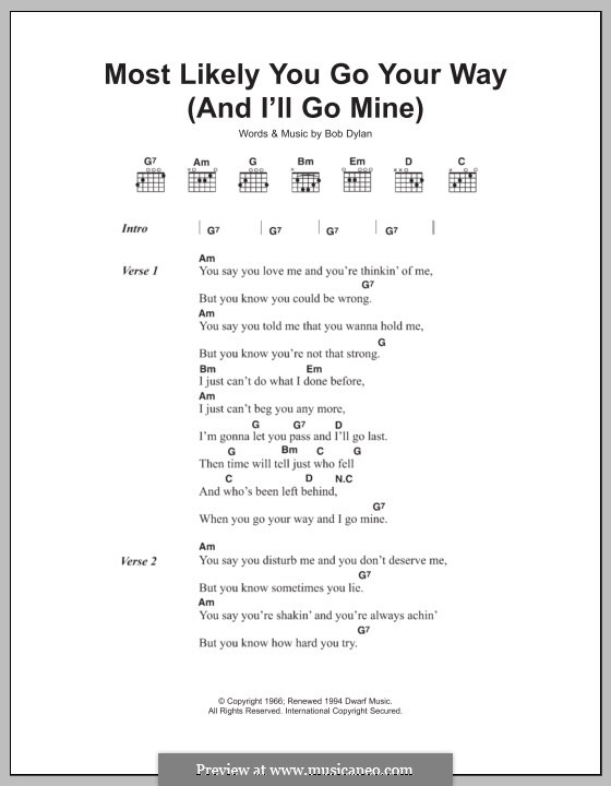 Most Likely You Go Your Way (And I'll Go Mine): Texte und Akkorde by Bob Dylan