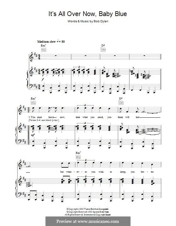 It's All Over Now, Baby Blue: Für Stimme und Klavier (oder Gitarre) by Bob Dylan