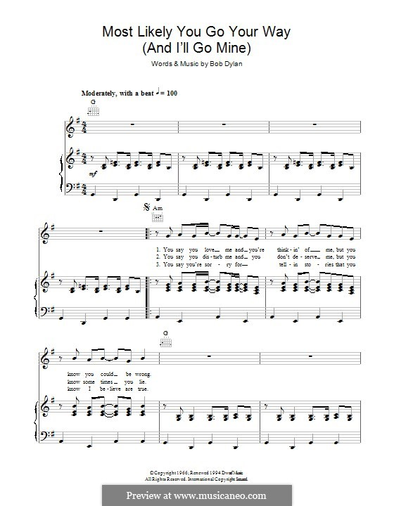 Most Likely You Go Your Way (And I'll Go Mine): Für Stimme und Klavier (oder Gitarre) by Bob Dylan