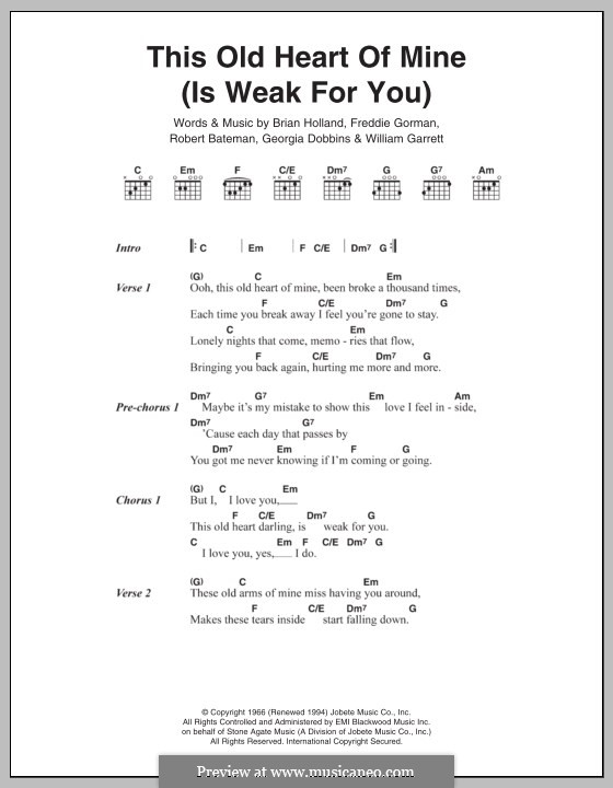 This Old Heart of Mine (Is Weak For You): Texte und Akkorde by Brian Holland, Edward Holland Jr., Lamont Dozier, Sylvia Moy