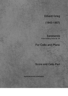Aus Holbergs Zeit, Op.40: Sarabande, for cello and piano by Edvard Grieg