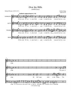 Over the Hills (SATB Choir): Over the Hills (SATB Choir) by Jordan Grigg