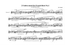 2 Umbra morti for French Horn: Nr.1, MVWV 781 by Maurice Verheul