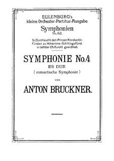 Sinfonie Nr.4 in Es-Dur 'Romantische', WAB 104: Vollpartitur by Anton Bruckner