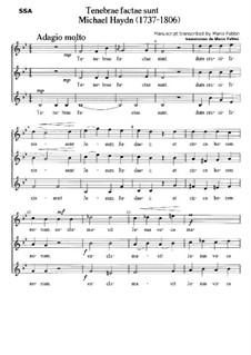 Tenebrae Factae Sunt SSA: Tenebrae Factae Sunt SSA by Michael Haydn