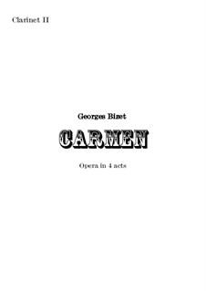 Vollständiger Oper: Orchestral clarinet II part by Georges Bizet