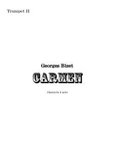Vollständiger Oper: Orchestral trumpet in B II part by Georges Bizet