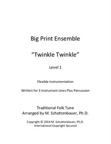 Big Print Ensemble: Level 2: Twinkle for flexible instrumentation by folklore