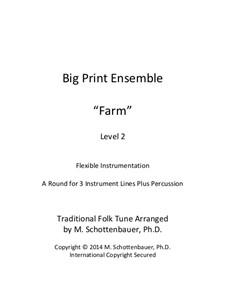 Big Print Ensemble: Level 2: Farm Song for flexible instrumentation by folklore