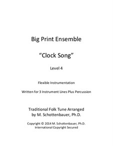 Big Print Ensemble: Level 4: Clock Song for flexible instrumentation by folklore