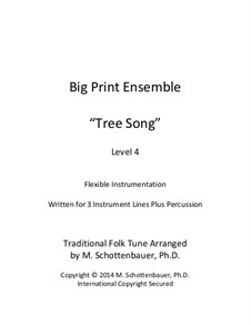 Big Print Ensemble: Level 4: Tree Song for flexible instrumentation by folklore