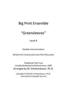 Big Print Ensemble: Level 4: Greensleeves for flexible instrumentation by folklore