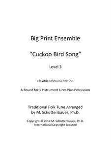 Big Print Ensemble: Level 3: Cuckoo Bird Song for flexible instrumentation by folklore