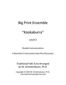 Big Print Ensemble: Level 2: Kookaburra for flexible instrumentation by folklore
