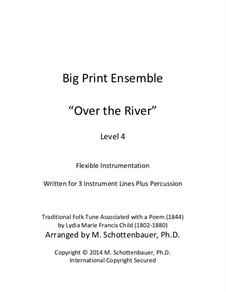 Big Print Ensemble: Level 4: Over the River for flexible instrumentation by folklore