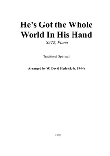 He's got the whole world in his hands: For mixed choir and piano by folklore