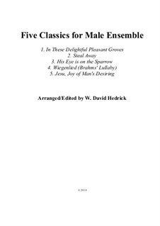 Five Classics for Male Ensemble: Five Classics for Male Ensemble by Johann Sebastian Bach, Henry Purcell, Johannes Brahms, folklore, Charles Hutchinson Gabriel