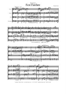Fest Fanfare: Für Streichquartett by Thomas Hans Graf