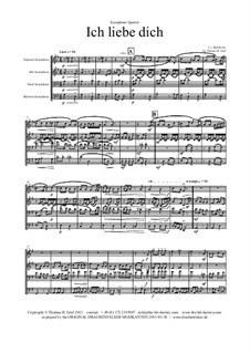 Ich liebe dich, WoO 123: For saxophone quartet by Ludwig van Beethoven