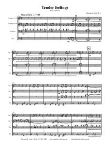 Tender feelings - Bossa Nova: Für Blechblasquartett by Thomas Hans Graf