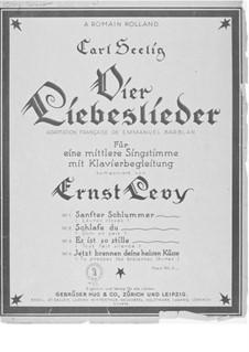 Vier Liebeslieder für eine mittlere Singstimme mit Klavierbegleitung: Nr.1-4 by Ernst Levy